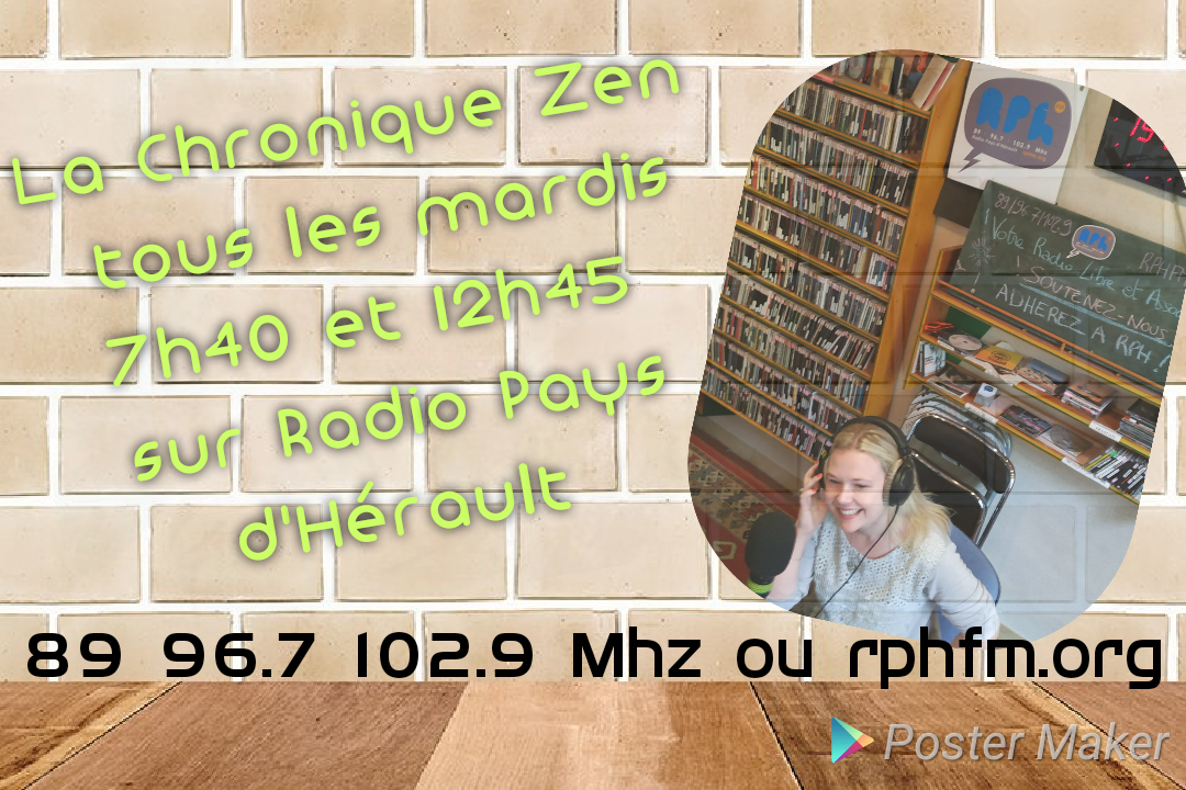 Emission radio chronique Zen